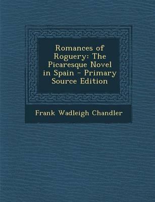 Romances of Roguery