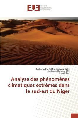 Analyse des Phénomènes Climatiques Extremes Dans le Sud-Est du Niger