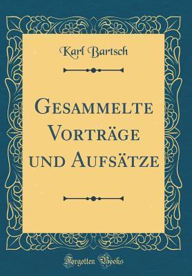 Gesammelte Vorträge und Aufsätze (Classic Reprint)