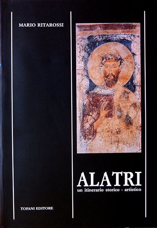 Alatri un itinerario storico-artistico