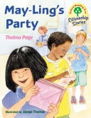 Oxford Reading Tree: Stages 9-10: Citizenship Stories: Book 4: May-Ling's Party