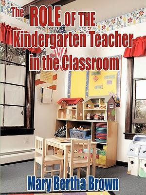 The Role of the Kindergarten Teacher in the Classroom