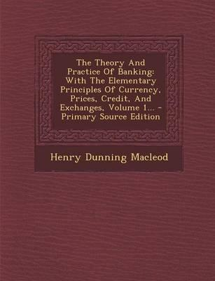 The Theory and Practice of Banking