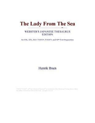 The Lady From The Sea (Webster's Japanese Thesaurus Edition)