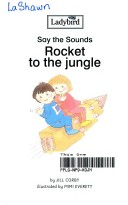 Rocket to the jungle