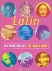 Latin 100 Essential CDs