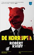 De korrupta