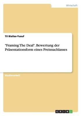 """Framing The Deal"". ..."