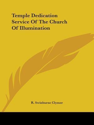 Temple Dedication Service of the Church of Illumination