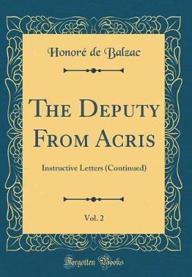 The Deputy From Acris, Vol. 2