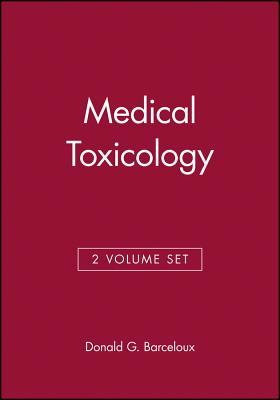 Medical Toxicology of Drug Abuse/ Medical Toxicology of Natural Substances