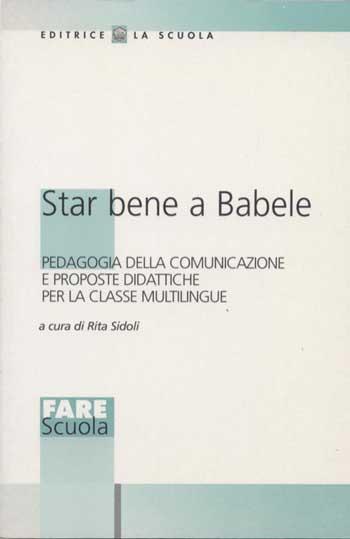Star bene a Babele