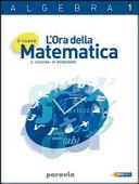 Il nuovo l'ora della matematica. Algebra. Per le Scuole superiori