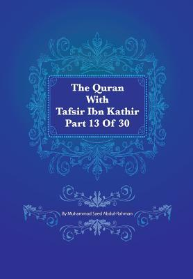 The Quran With Tafsir Ibn Kathir Part 13 of 30