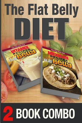 Mexican Recipes for a Flat Belly / Vitamax Recipes for a Flat Belly