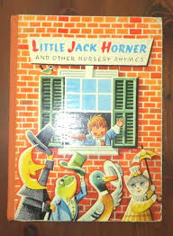 Little Jack Horner and Other Nursery Rhymes
