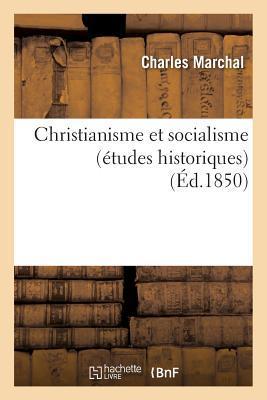 Christianisme et Socialisme (Études Historiques)
