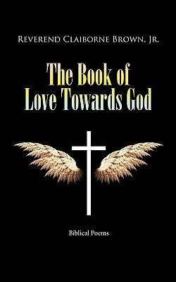 The Book of Love Towards God