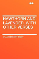 Hawthorn and Lavende...