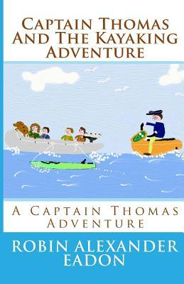 Captain Thomas and the Kayaking Adventure
