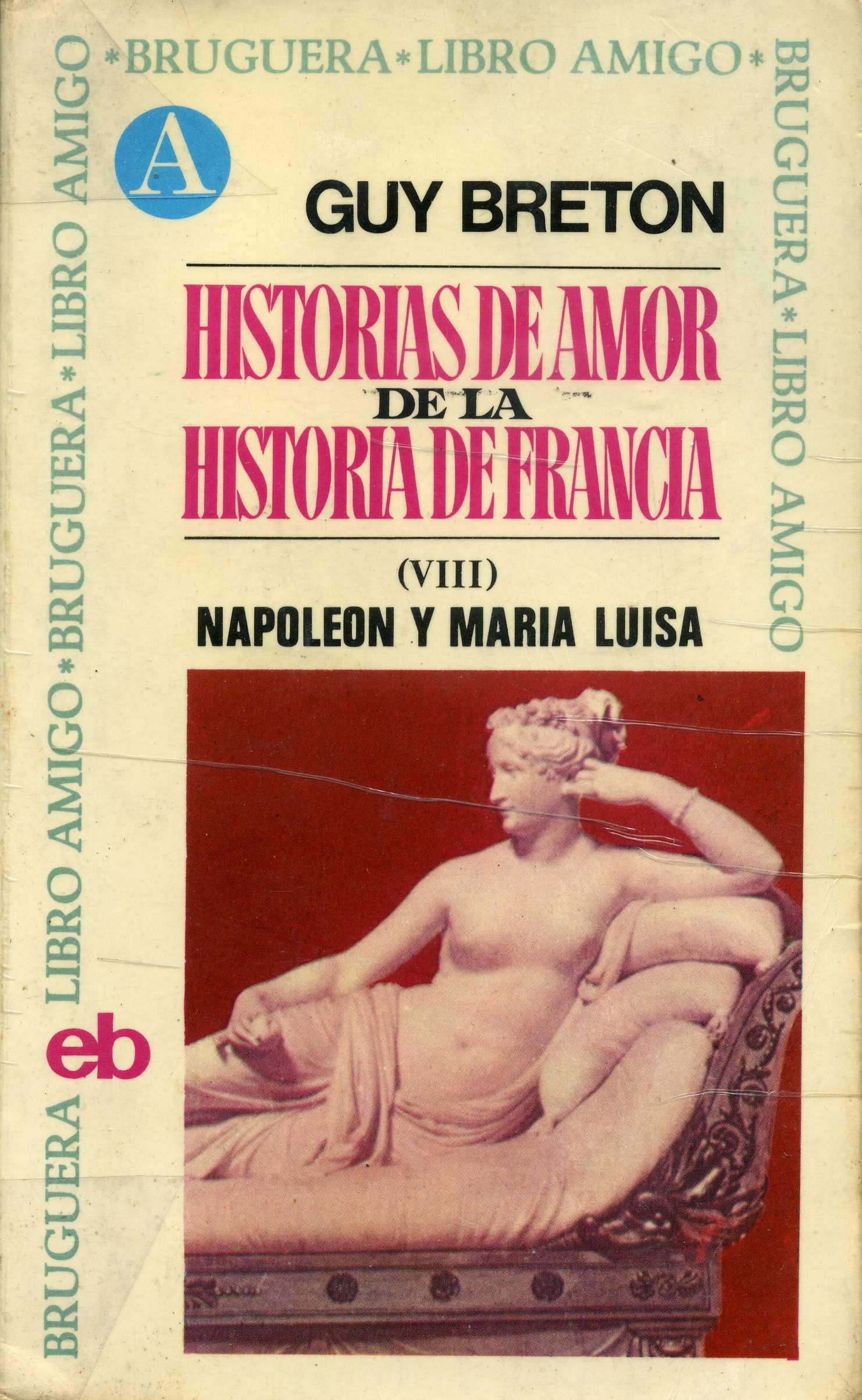 Historias de amor de la Historia de Francia VIII