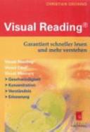 Visual Reading®- Garantiert schneller lesen und mehr verstehen