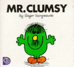 Mister Clumsy