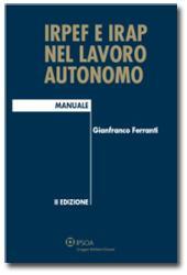 IRPEF e IRAP nel lavoro autonomo