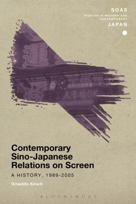 Contemporary Sino-Japanese Relations on Screen