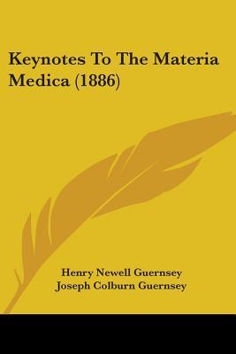 Keynotes to the Materia Medica
