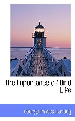 The Importance of Bird Life