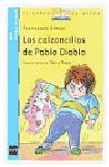 Los Calzoncillos De Pablo Diablo/ Horrid Henry's Underpants