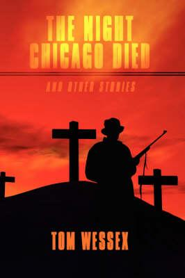 The Night Chicago Died and Other Stories