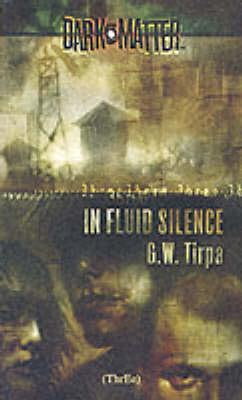 In Fluid Silence