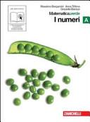 Matematica. Verde. Tomo A:I numeri. Con espansione online. Per le Scuole superiori