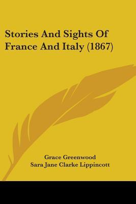 Stories and Sights of France and Italy