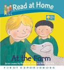 Read at Home: First Experiences: at the Farm