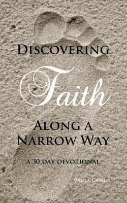 Discovering Faith Along a Narrow Way