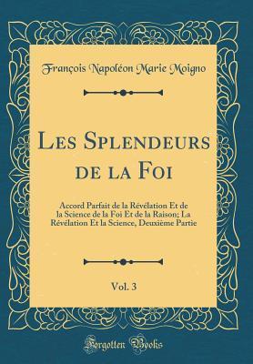 Les Splendeurs de la Foi, Vol. 3