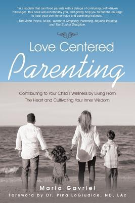 Love Centered Parenting
