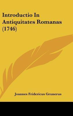 Introductio in Antiquitates Romanas (1746)