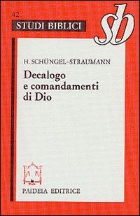 Decalogo e comandamenti di Dio