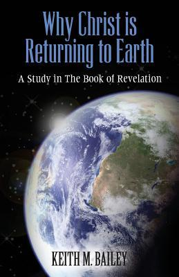 Why Christ Is Returning to Earth
