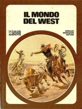 Il mondo del west