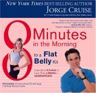 8 Minutes in the Morning to a Flat Belly Kit