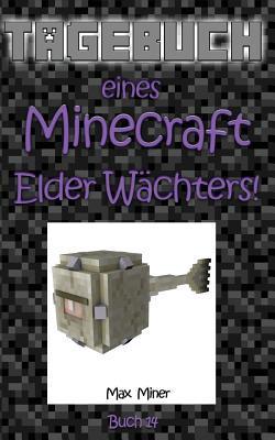 Tagebuch Eines Minecraft Elder Wächters!