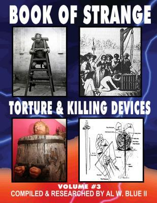 Book of Strange Torture and Killing Devices