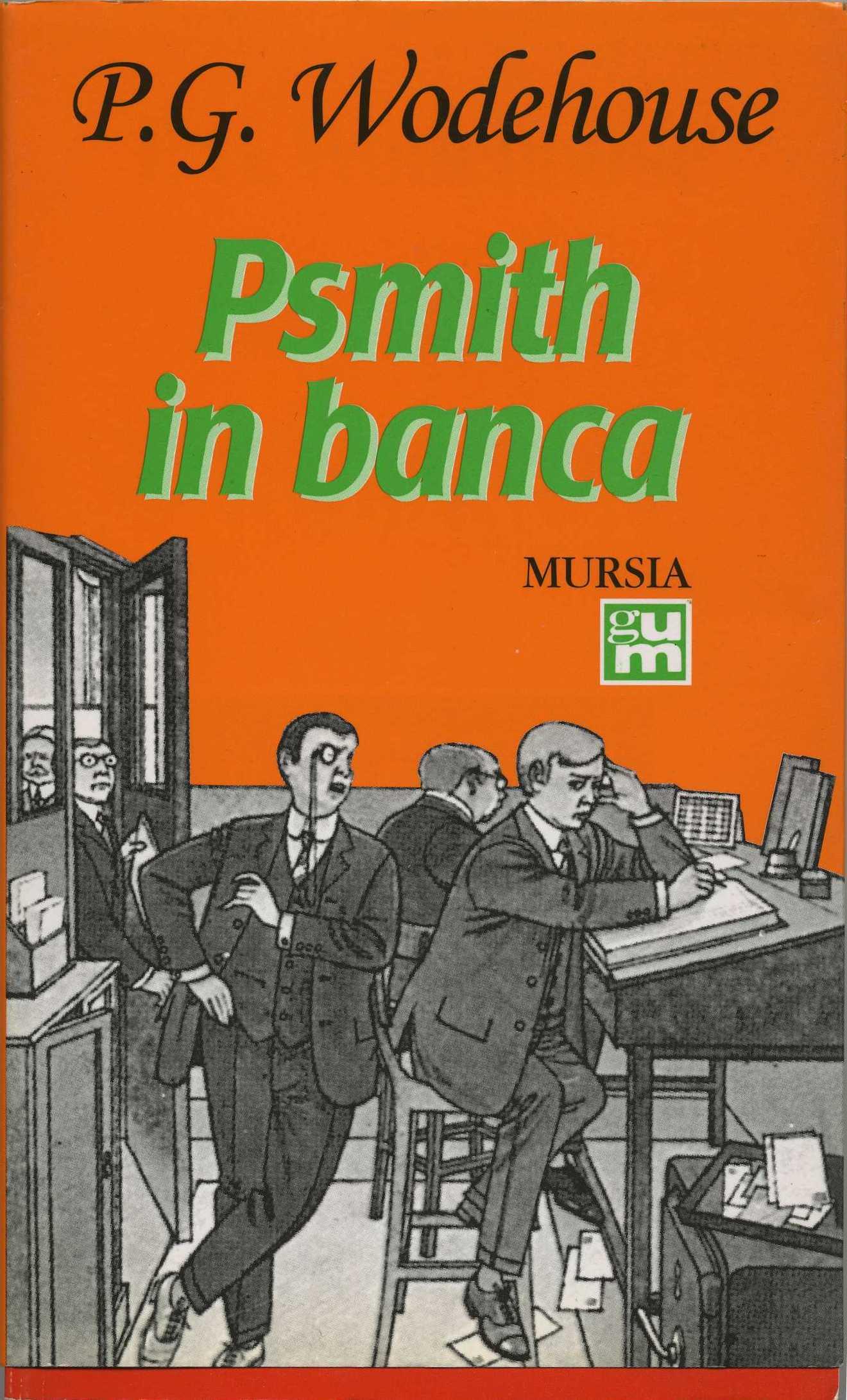 Psmith in banca