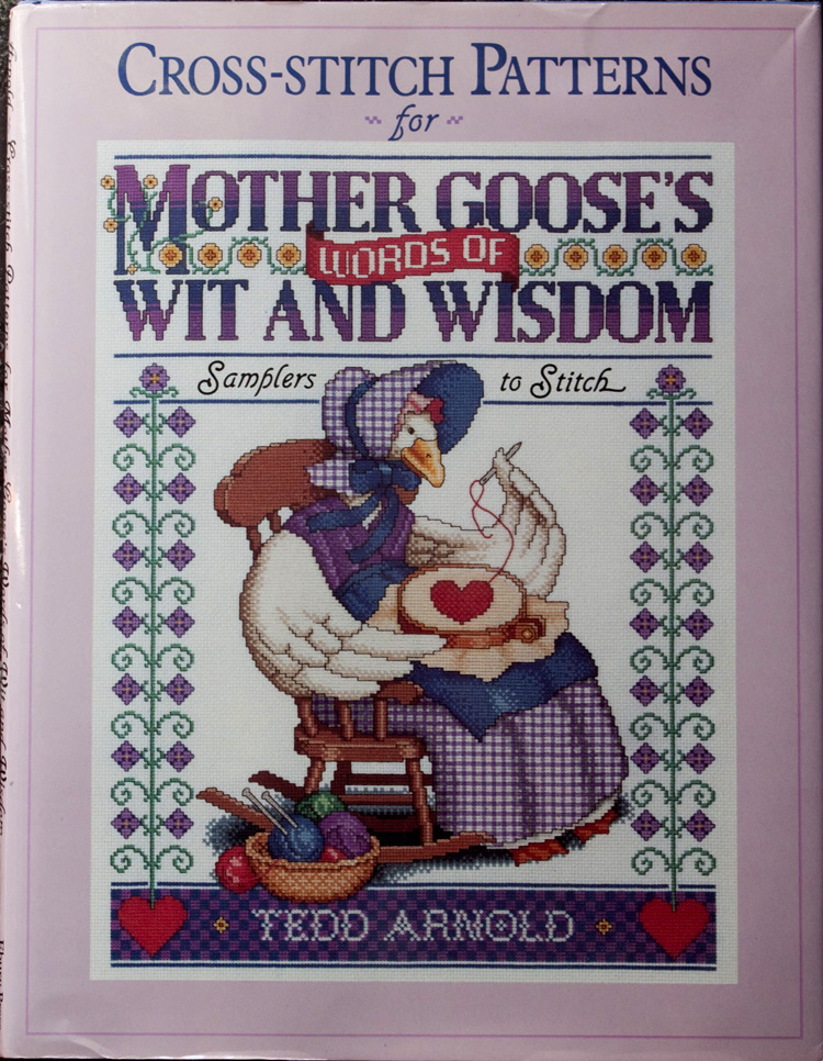 Cross-Stitch Patterns for Mother Goose's Words of Wit and Wisdom