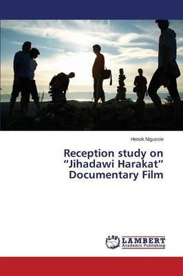 "Reception study on ""Jihadawi Harakat"" Documentary Film"